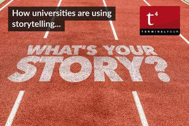 How universities are using storytelling - Part 3 - TERMINALFOUR Blog